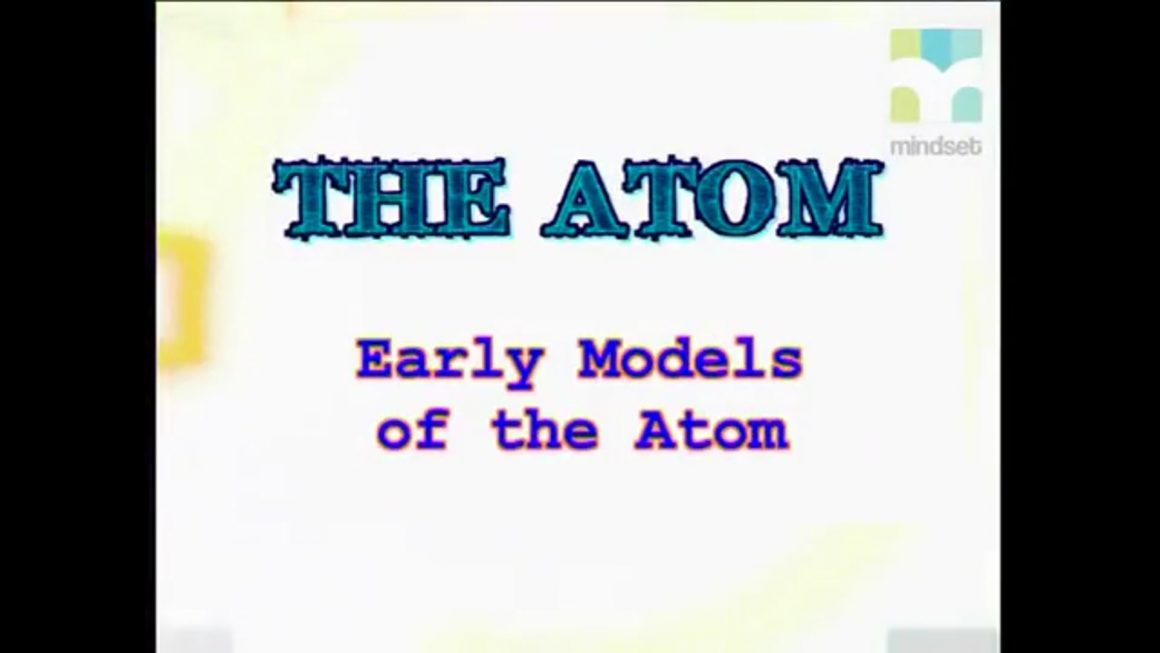17 Early Models of the Atom
