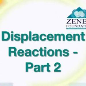 03 Displacement Reactions – Part II