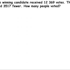 An election candidate winning – Addition and Subtraction