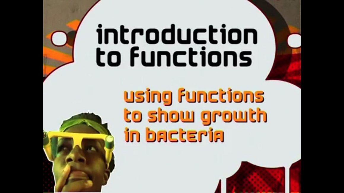 66 Using Functions to Show Growth in Bacteria