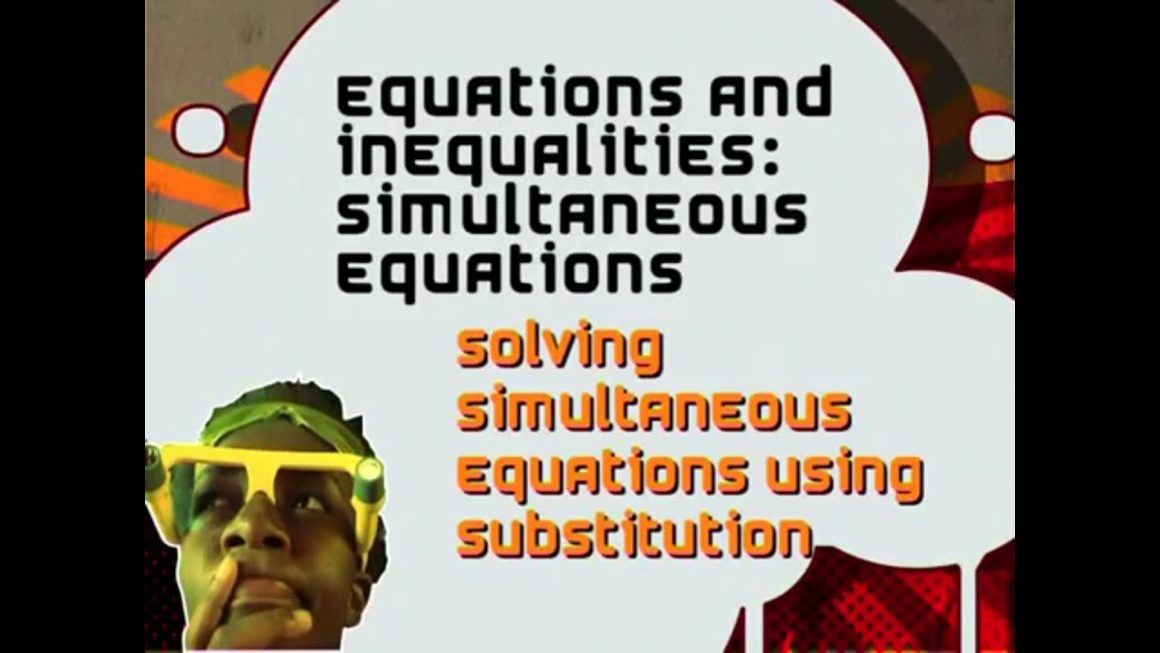 44 Solving Simultaneous Equations using Substitution