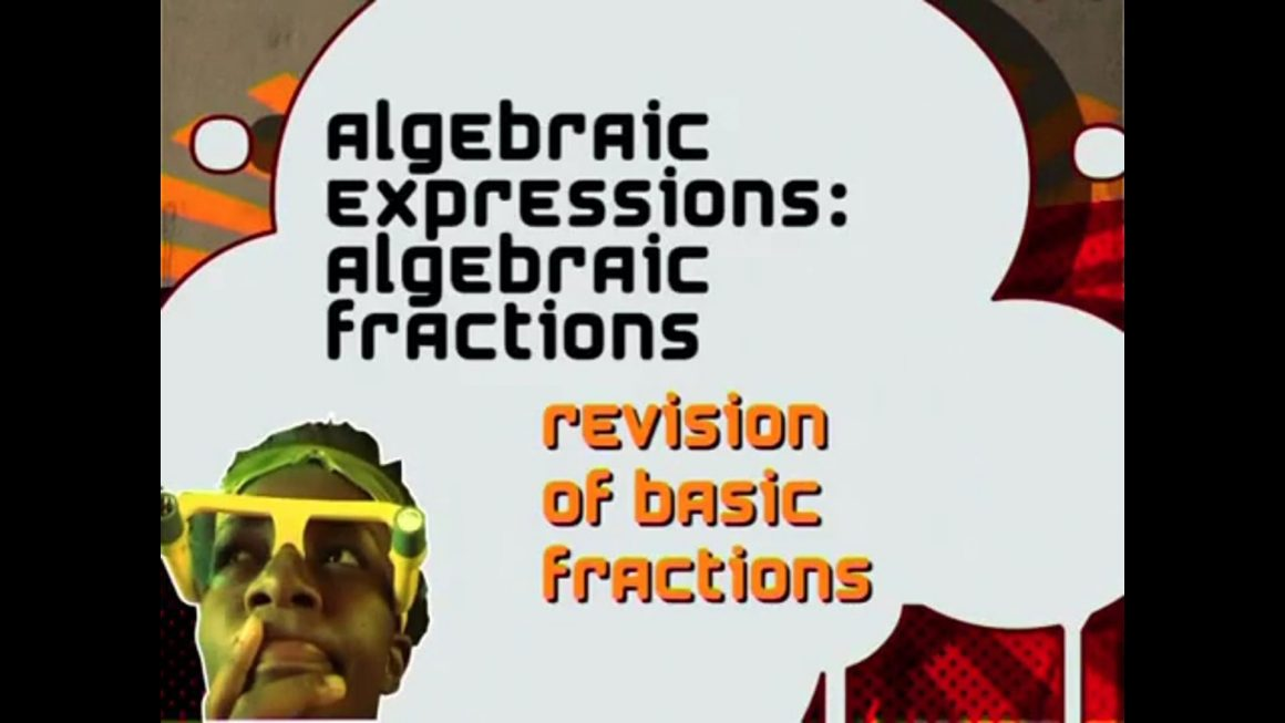13 Revising Grade 9 of Basic Fractions