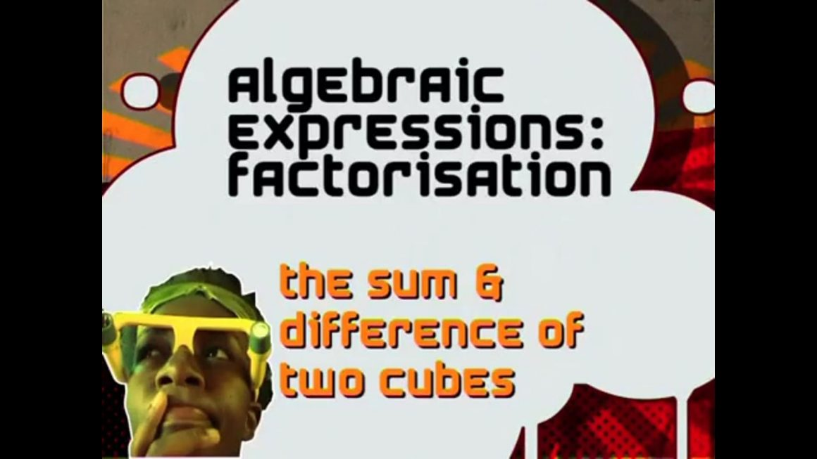 11 The Sum and Difference of Two Cubes