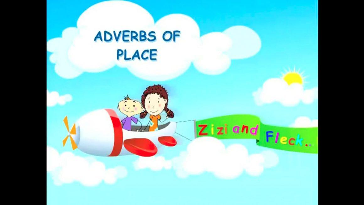 Zizi & Fleck – Adverbs of Place