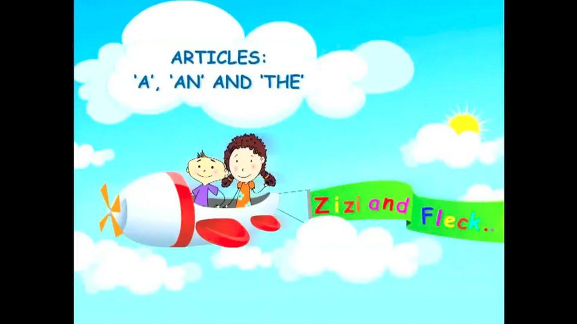 Zizi & Fleck – Articles – A, An, The