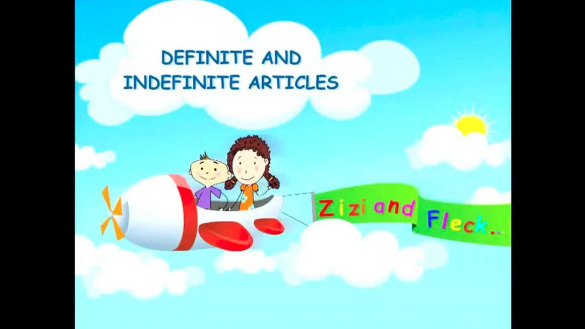 Zizi & Fleck – Articles – Definite and Indefinite