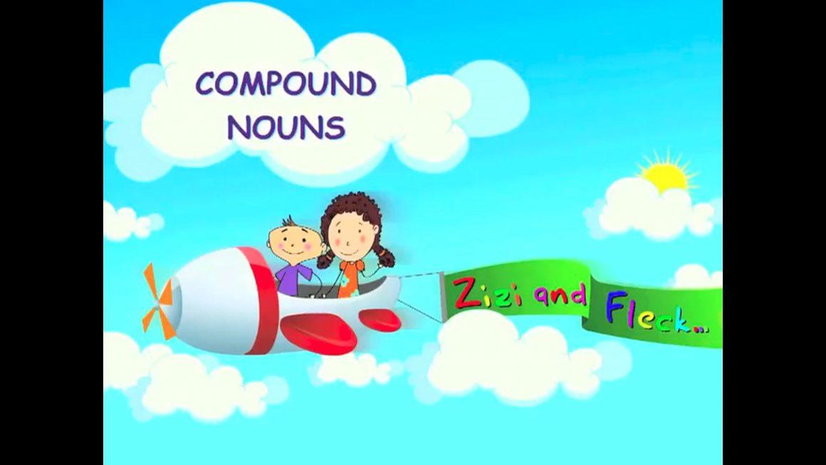 Zizi & Fleck – Nouns – Compounds