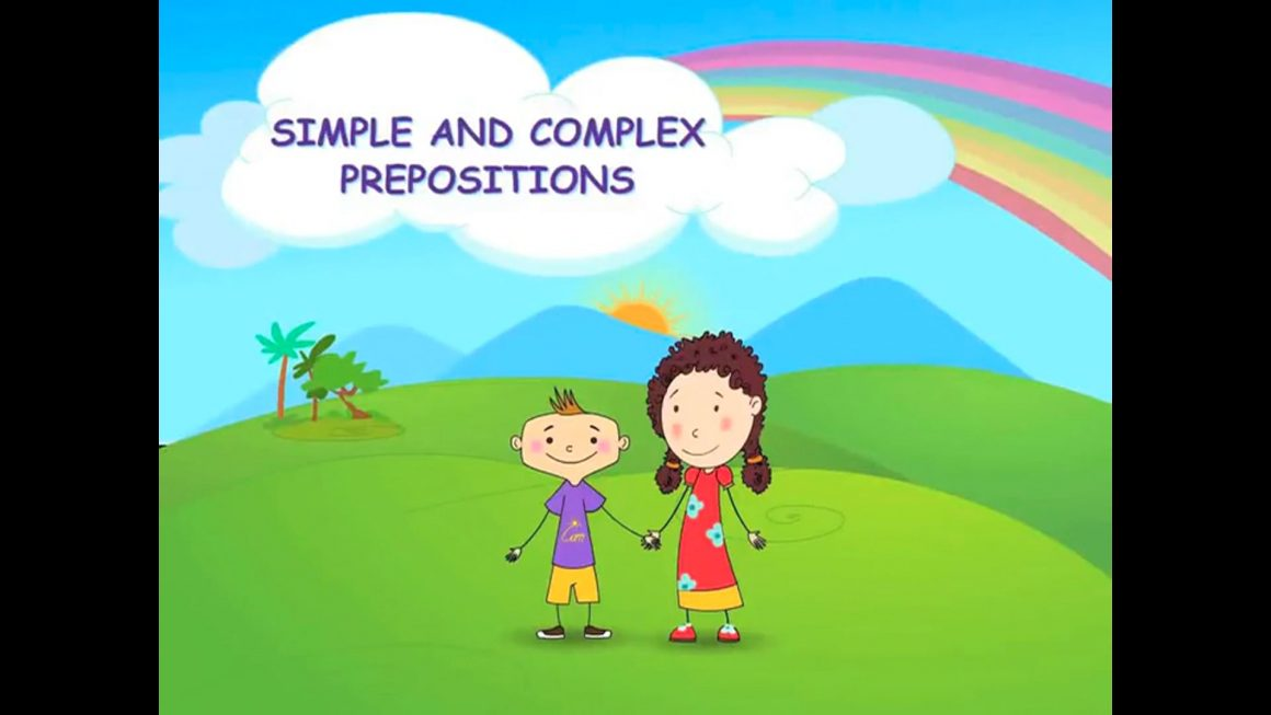 Zizi & Fleck – Prepositions – Simple and Complex