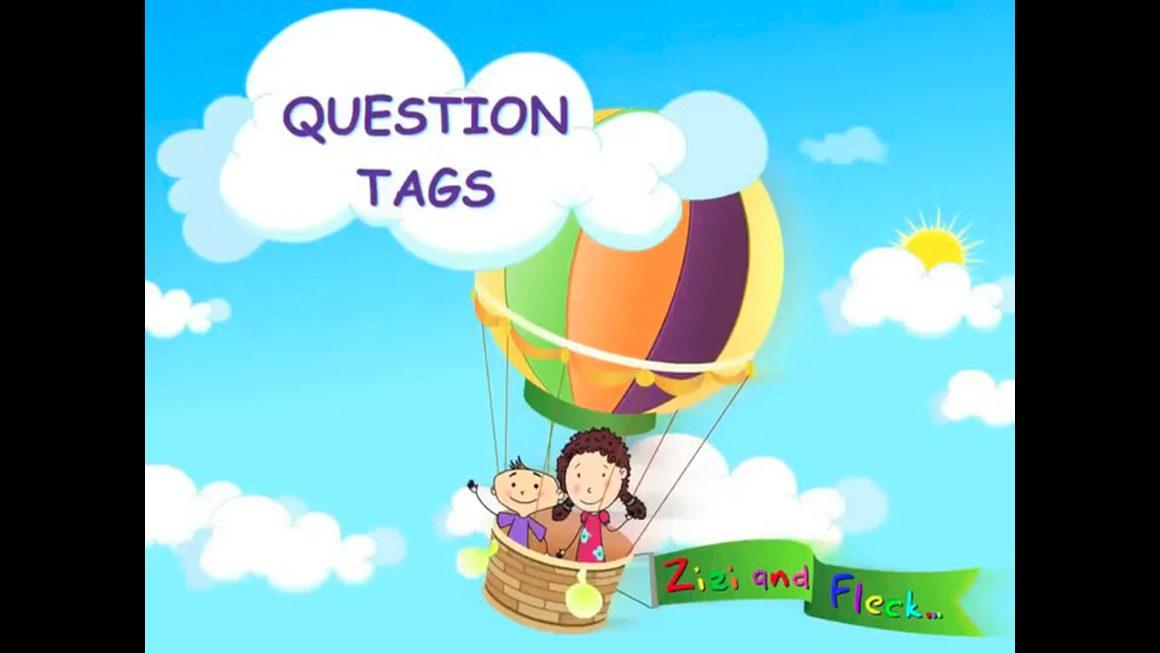 Zizi & Fleck – Use of Question Tags